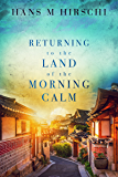 Returning to the Land of the Morning Calm