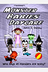 Monster Babies Daycare: Illustrated, picture book for ages 3 to 7 Kindle Edition