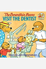 The Berenstain Bears Visit the Dentist (First Time Books(R)) Kindle Edition