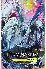 Illuminarium (Soliloquy's Labyrinth Five Series Book 1) Kindle Edition