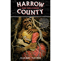 Harrow County Volume 7: Dark Times A'Coming (English Edition)