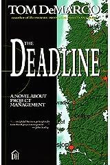 The Deadline: A Novel About Project Management Kindle Edition