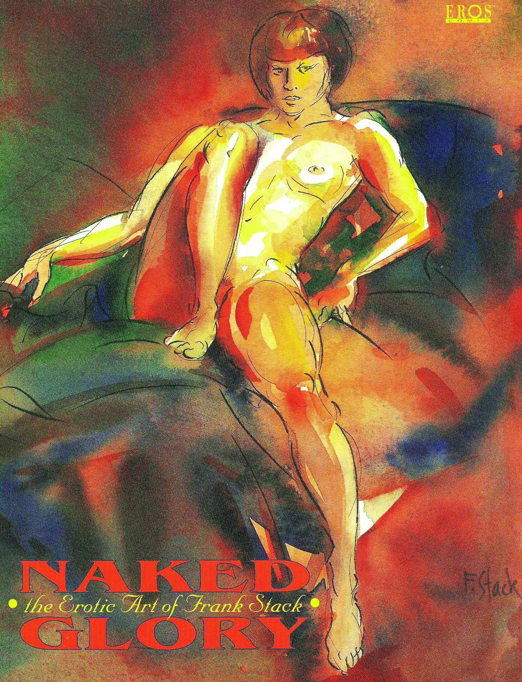 Naked Glory: The Art Of Frank Stack