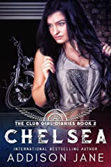 Chelsea (The Club Girl Diaries Book 2) Kindle Edition