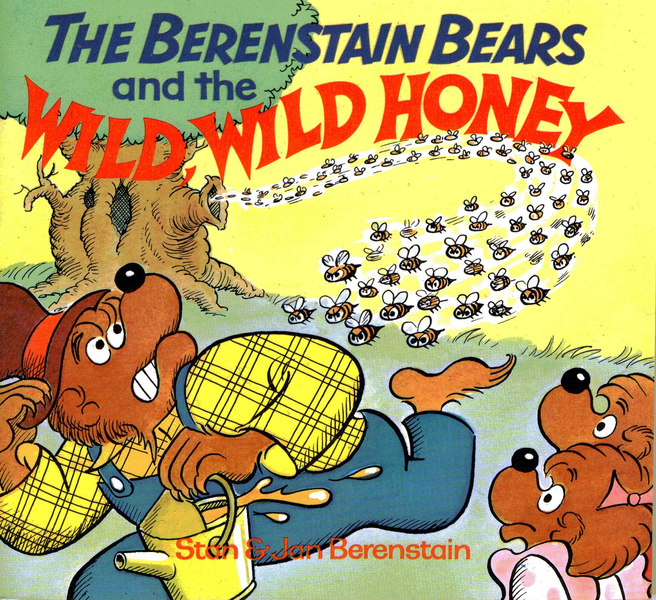 Berenstain Bears & the Wild Wild Honey