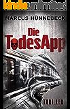 Die TodesApp: Thriller (German Edition)