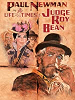 The Life and Times of Judge Roy Bean