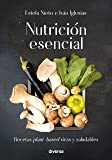 Nutrición esencial: Recetas plant-based ricas y saludables (Cocina natural nº 3)