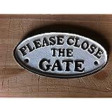 Eisenschild PLEASE CLOSE THE GATE (Bitte das Tor schließen) Gartentor Gartentür Türschild Torschild ENGLISCH