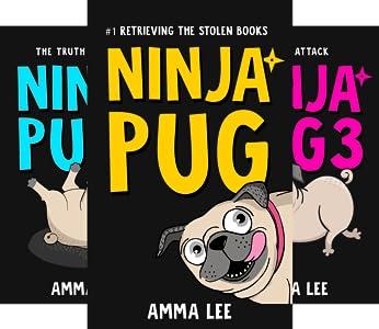 Ninja Pug (3 book series) Kindle Edition
