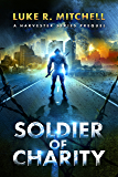 Soldier of Charity: A Prequel to the Harvesters Series