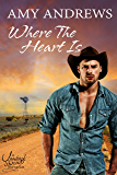 Where the Heart Is (Outback Heat Book 2)