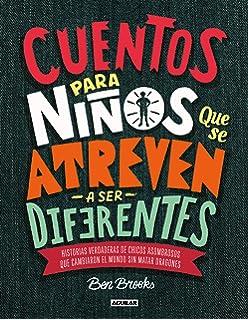 Cuentos para niños que se atreven a ser diferentes / Stories for Boys Who Dare to