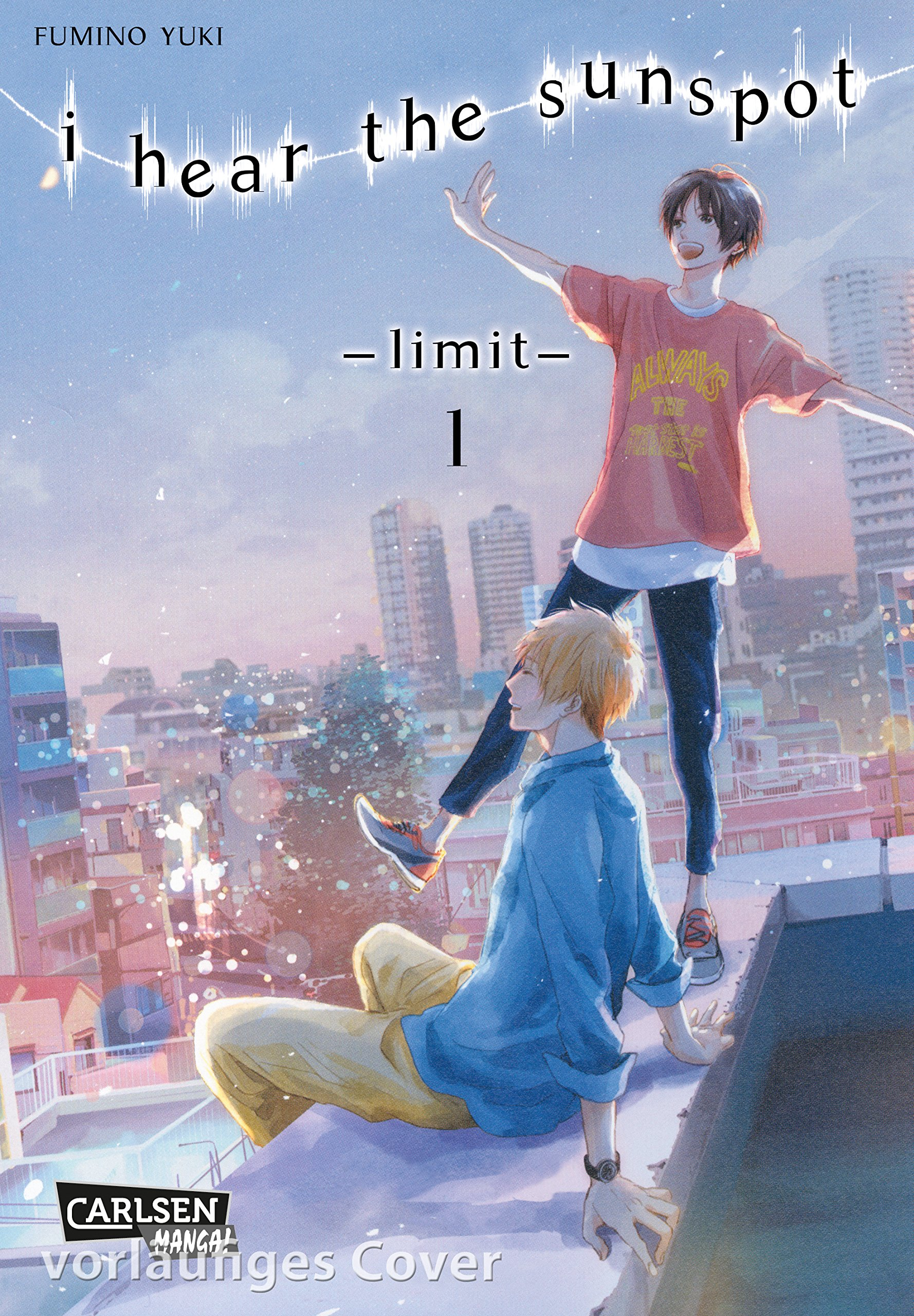 I Hear The Sunspot - Limit 1 Taschenbuch – 26. Februar 2019 Yuki Fumino Carlsen 3551714894 Bezug zu Schwulen und Lesben