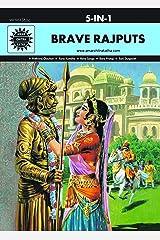 Brave Rajputs: 5 in 1 (Amar Chitra Katha) Kindle Edition