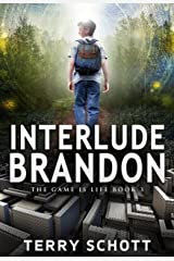 Interlude-Brandon (The Game is Life Book 3) Kindle Edition