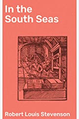 In the South Seas Kindle Edition