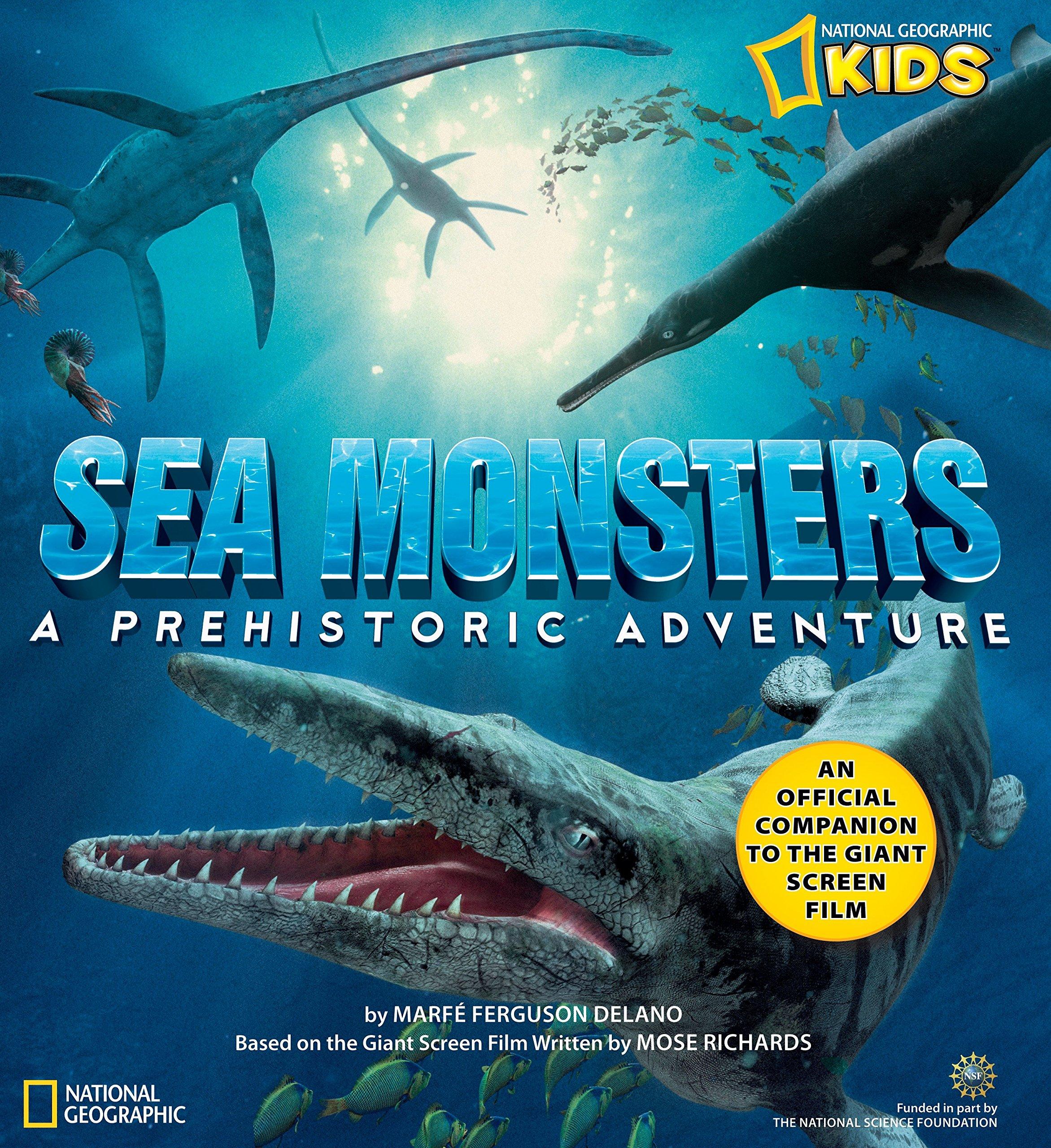 Sea Monsters A Prehistoric Adventure Ferguson Delano Marfe 9781426301629 Amazon Com Books