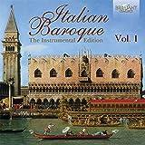 Italian Baroque: The Instrumental Edition, Vol. 1