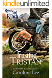 Trusting Tristan (River's End Ranch Book 24)