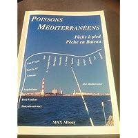 Les poissons méditerranéens : Pêche au bord et pêche en bateau