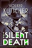 The Silent Death (Gereon Rath Mystery)