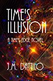 Time's Illusion (Time's Edge Book 3)