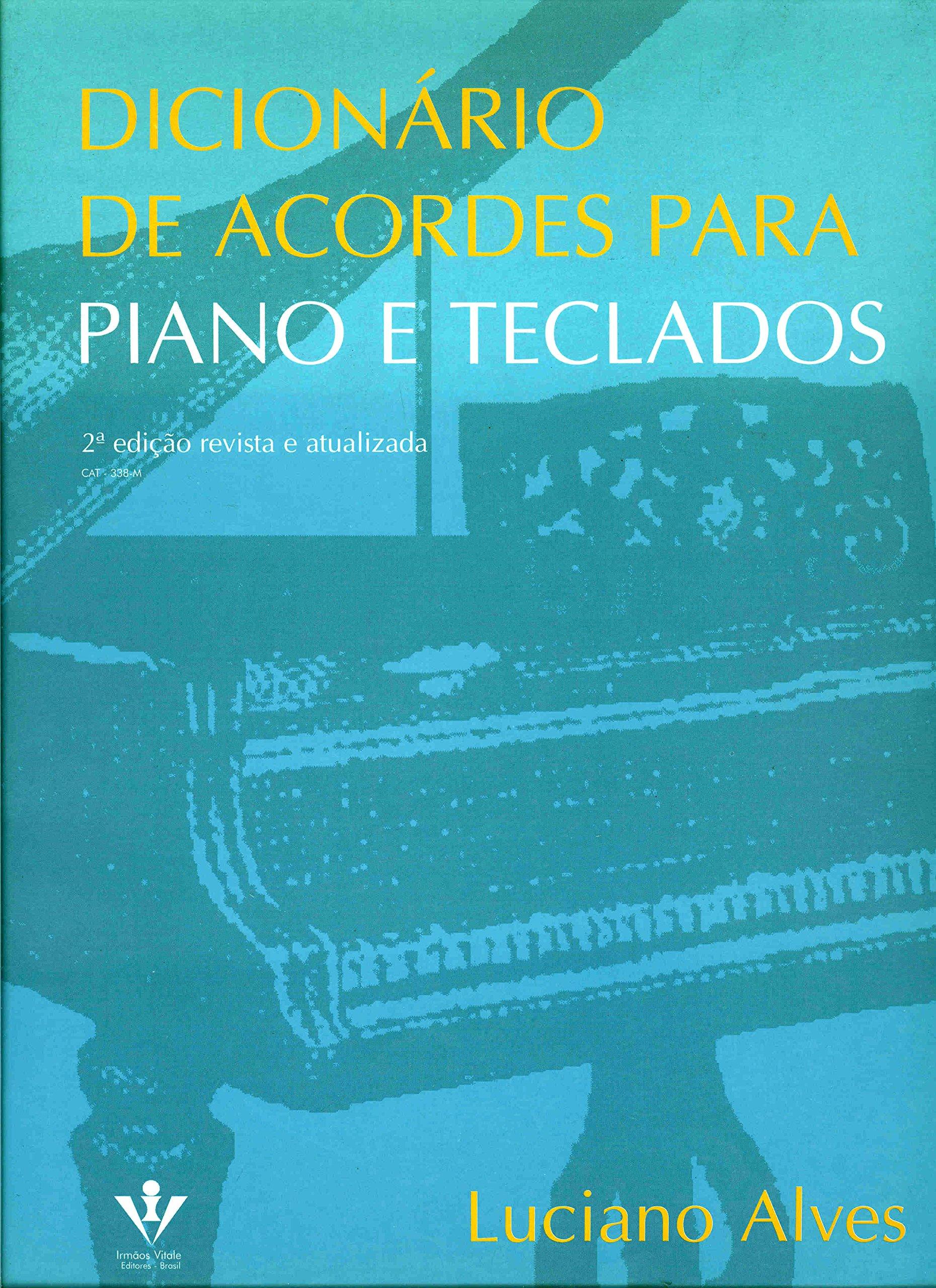 Dicionário de Acordes para Piano e Teclados: Vários Autores: 9788585188016: Amazon.com: Books