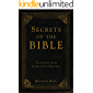 Secrets of the Bible: Teaching from Kabbalistic Masters