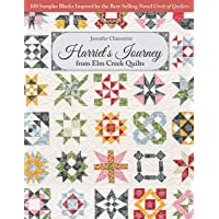 Image for Harriet's Journey from Elm Creek Quilts: 100 Sampler Blocks Inspired by the Best-Selling Novel Circle of Quilters