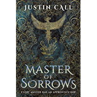 Master of Sorrows: The Silent Gods Book 1
