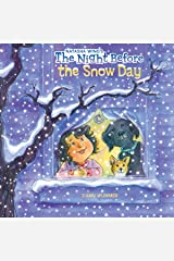 The Night Before the Snow Day Paperback