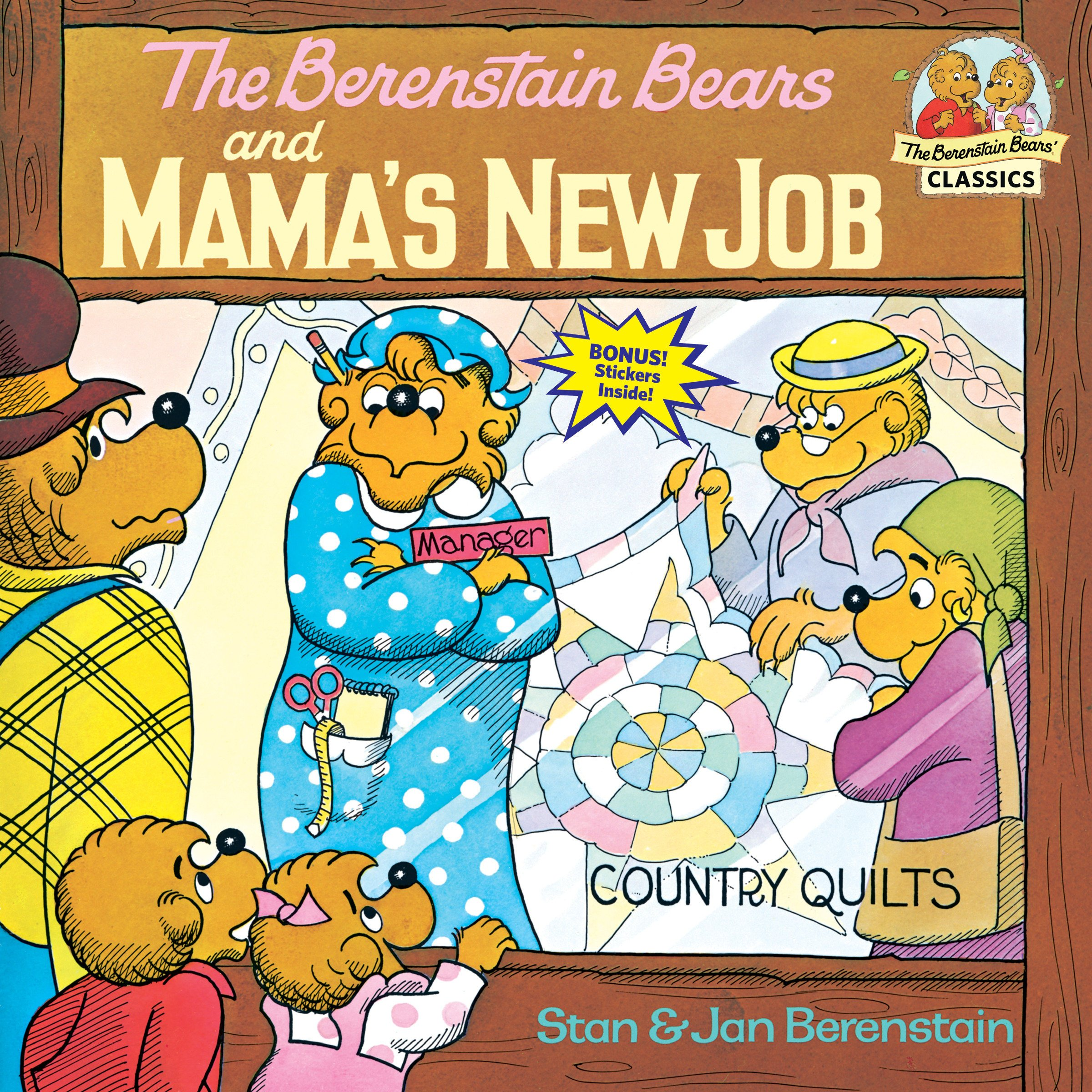 The Berenstain Bears and Mama's New Job: Stan Berenstain