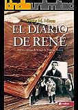 El diario de René. Drama histórico y thriller en español: Espionaje segunda Guerra Mundial (Saga de Frédéric Poison nº 3)