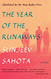 The Year of the Runaways: A novel
