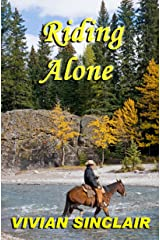 Riding Alone (Starting Over In Wyoming Book 1) Kindle Edition
