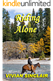 Riding Alone (Starting Over In Wyoming Book 1)