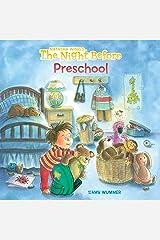 The Night Before Preschool Paperback