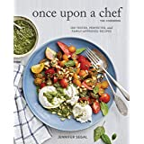 Once Upon a Chef, the Cookbook: 100 Tested, Perfected, and Family-Approved Recipes (Easy Healthy Cookbook, Family Cookbook, A
