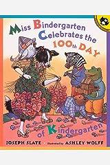 Miss Bindergarten Celebrates the 100th Day of Kindergarten (Picture Puffins) Paperback