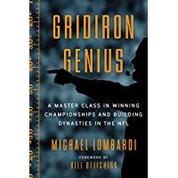 Gridiron Genius: A Master Class in Winning Championships and Building Dynasties in the NFL (English Edition)