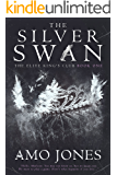 The Silver Swan (The Elite Kings Club Book 1)