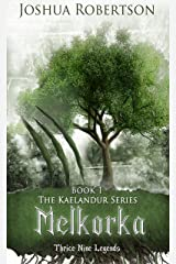 Melkorka (The Kaelandur Series Book 1) Kindle Edition