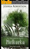 Melkorka (The Kaelandur Series Book 1)