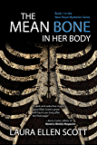 The Mean Bone in Her Body: The New Royal Mysteries