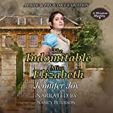 The Indomitable Miss Elizabeth: A Meryton Mystery, Book 2