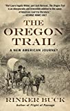 The Oregon Trail: A New American Journey (Thorndike Press Large Print Popular and Narrative Nonfiction)
