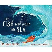 The Fish Who Found the Sea
