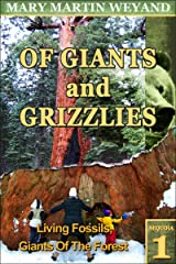 Sequoia 1. Living Fossils, Giants Of The Forest (Of Giants and Grizzlies) Kindle Edition