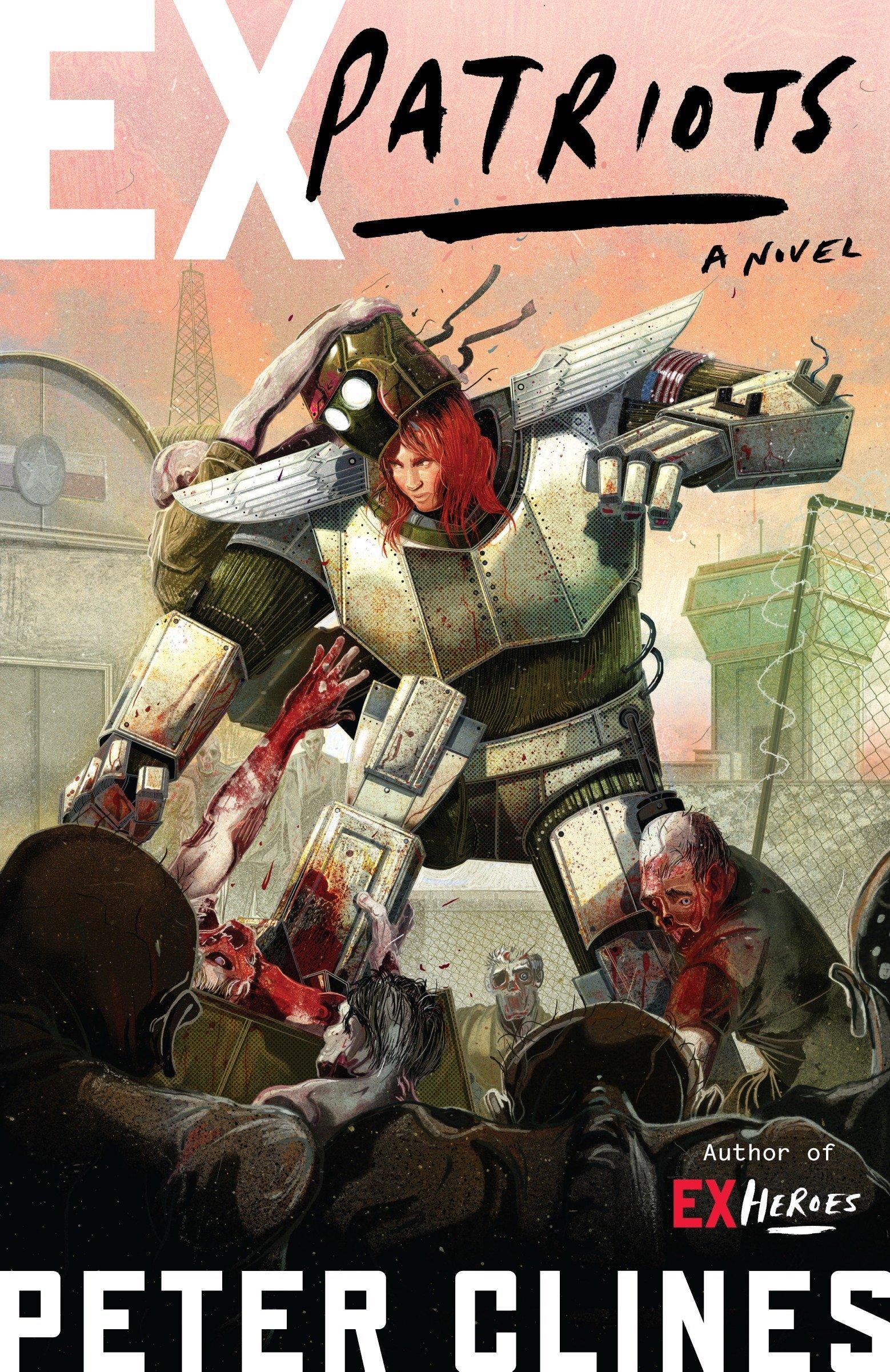 Read Online Ex-Patriots: A Novel (Ex-Heroes) pdf epub